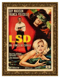 """LSD  1960s era Exploitation Film Poster Reproduced as a limited edition, produced exclusively by Transmission Atelier.;  26"""" x 36"""". $550"""