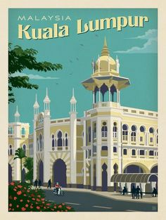 An old poster publicity of the great #KualaLumpur ciry in #Malaysia by Anderson Design Group ...