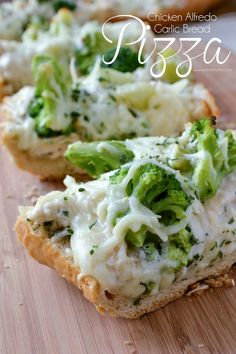 Chicken Alfredo Garlic Bread Pizza ~ this can also be made without the chicken.  I've also used artichoke hearts in place of the broccoli.  Very good!