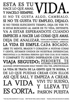 Manifiesto Holstee en español (de Argentina).   Lee, piensa, refleja, haz.
