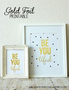Be You-tiful. Gorgeo