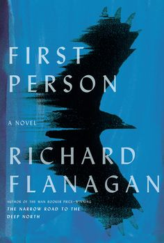 First Person by Richard Flanagan is the story of a day laborer with mounting debts, a pregnant wife, and a grand fantasy that he will become a novelist. New Fiction Books, Literary Fiction, Fiction And Nonfiction, New Books, Book Drawing, Cool Books, Penguin Random House, First Novel, Memoirs