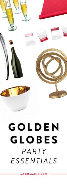 9 must-haves for your Golden Globes viewing party