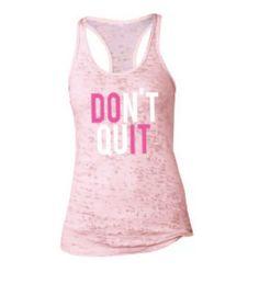 Dont Quit burnout gym tank  Super soft burnout gym tank featuring a racerback design for a high quality comfortable fit.  #gymtank #fitapparel #dontquit #motivational #burnouttank #gymwear