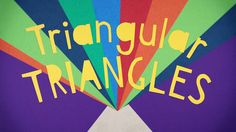 "Great tune for teaching the different types of triangles...""Triangular Triangles"" by The Bazillions"