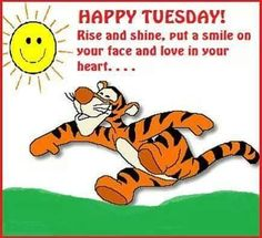 Tigger Happy Tuesday tuesday tuesday quotes happy tuesday tuesday quote happy tuesday quotes