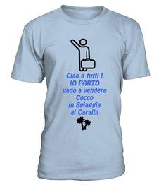 # Ciao A tutti IO PARTO Caraibi .  Le magliette CIAO IO PARTO! by K Around The World sono simpatiche maglietre dedicate a chi almeno una volta nella vita ha pensato di mollare tutto e partire !