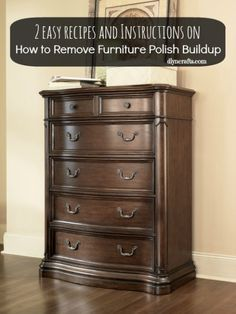 How to Remove Furniture Polish Buildup from Your Wooden Furniture