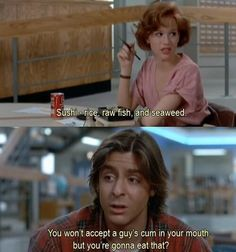 "The Breakfast Club, 1985 >> That is not what Bender said... He said ""tongue""."