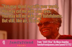 Poems By Maya Angelou, Poet Poem Quotes, Great Quotes, Famous Inspirational Poems, Still I Rise Poem, Friend Poems, Famous Poets, Racial Equality, American Poets, Maya Angelou