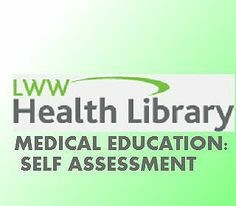 Medical Education: Self Assessment Question Banks (LWW HEALTH LIBRARY).