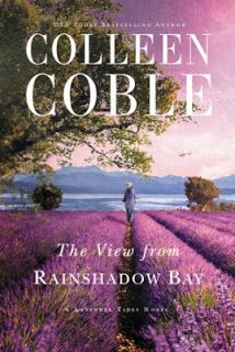 """The View from Rainshadow Bay"" by Colleen Coble"