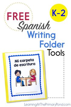 FREE Spanish Writing Folder Tools - Learning at the Primary Pond