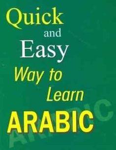 Best Way Learn Arabic Language in English: http://www.islamic-web.com/arabic-course/best-way-learn-arabic/
