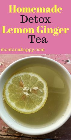 Homemade Detox Lemon Ginger Tea