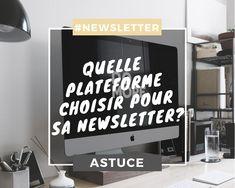 Quelle plateforme choisir pour sa newsletter ?