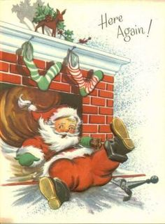 Such a cute vintage Christmas card. Front features a charming Santa Claus after a tumble down the chimney! Front of card reads: Here Again! Christmas Card Images, Vintage Christmas Images, Christmas Graphics, Old Christmas, Old Fashioned Christmas, Christmas Mood, Retro Christmas, Vintage Holiday, Christmas Greeting Cards
