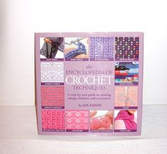 CROCHET BOOK The Encyclopedia Of Crochet Techniques Projects Patterns Crafts Supply Fiber Art - pinned by pin4etsy.com