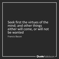 Seek modestly.