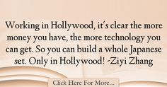 Ziyi Zhang Quotes About Technology - 67592