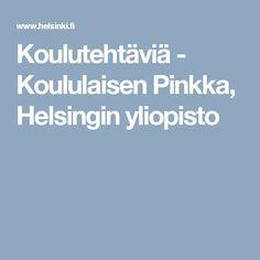 Koulutehtäviä - Koululaisen Pinkka, Helsingin yliopisto