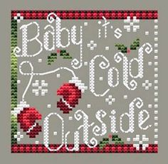 Holly Days Collection - Cold Outside - Ye Olde Cross Stitchery Xmas Cross Stitch, Cross Stitch Christmas Ornaments, Christmas Cross, Counted Cross Stitch Patterns, Cross Stitch Designs, Cross Stitching, Cross Stitch Embroidery, Christmas Collage, Christmas Decor
