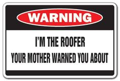 I'M THE TILE GUY Warning Sign mother house floor gift - This is a brand new tall and wide sign. Our novelty signs are made from outdoor durable plastic with professional grade vinyl graphics. These signs will never rust or fade, perfect inside Tool And Die Maker, Novelty Signs, Pool Signs, Fence Signs, Funny Home Decor, Funny Gags, Funny Memes, Hilarious, Bus Driver