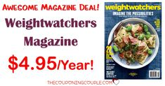 WEIGHTWATCHERS MAGAZINE! Only $4.95/year! That is LESS than the price of ONE issue at the store! Grab a subscription now! Great gift idea too!  Click the link below to get all of the details ► http://www.thecouponingcouple.com/weight-watchers-magazine-only-4-99year-2-days-only/ #Coupons #Couponing #CouponCommunity  Visit us at http://www.thecouponingcouple.com for more great posts!