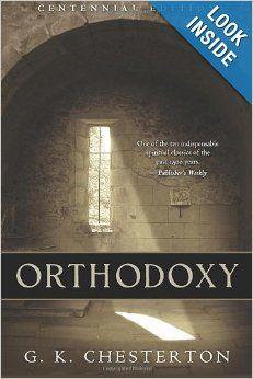 Orthodoxy: G. K. Chesterton (Culture & History)