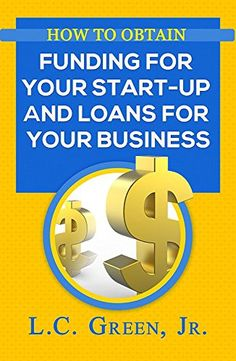 How To Obtain Funding For Your Start-Up  And Loans For Yo... https://www.amazon.com/dp/B01D7QYPNG/ref=cm_sw_r_pi_dp_OAHnxbY6CK80G