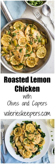 This Roasted Lemon Chicken with Olives and Capers is fast enough to make on a weeknight. The roasted lemon really adds a depth of flavor to the dish.