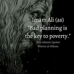 Guidance for Businesses and Senior Management of any Organization. From Imam Ali (as) Organization. Hazrat Ali Sayings, Imam Ali Quotes, Sufi Quotes, Islamic Inspirational Quotes, Religious Quotes, Islamic Quotes, One Life Quotes, Faith Quotes, Motivational Leadership Quotes