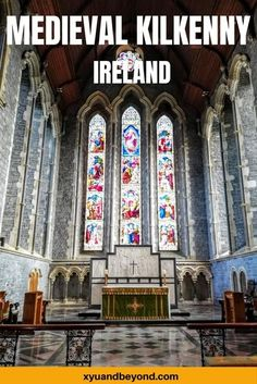 The Ultimate List of awesome things to do in Kilkenny, Ireland | travel Ireland | visit Ireland | things to do in Ireland | Kilkenny's Medieval Mile | what to see in Kilkenny | where to stay in Kilkenny | Historic sites in Kilkenny | how to visit Kilkenny | travel tips for Kilkenny | Medieval Ireland | what to see in Ireland | what to see in Kilkenny