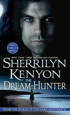 The Dream-Hunter (Dream Hunter Series #1) by Sherrilyn Kenyon