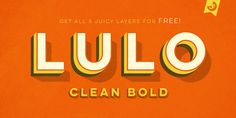 FREE FONT: Lulo Clean Bold from Yellow Design Studio - MightyDeals