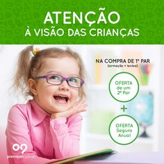 Muitas crianças em idade pré-escolar e escolar sofrem de algum problema de visão! Faça já a sua consulta na Premium Ópticas!