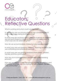 Reflective questions for educators Eylf Learning Outcomes, Learning Stories, Play Based Learning, Early Learning, Learning Quotes, Learning Resources, Education Quotes, Reflective Teaching, Reflective Practice