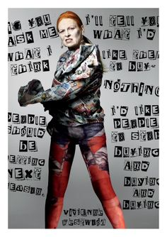 V ivienneWestwoodisaBritishfashiondesignerandbusiness- woman who brought modern punk and new surge fashions into the mains...