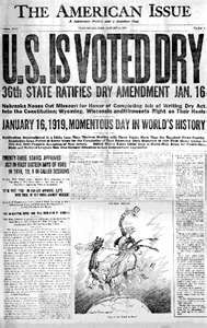01/16/1919 - The 18th Amendment to the U.S. Constitution, which prohibited the sale or transportation of alcoholic beverages, was ratified.