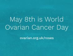May is World Ovarian Cancer Day and although we can't hand out white roses this year we have something creative up our sleeve. Ovarian Cancer Symptoms, Hope Symbol, Live Long, White Roses, Home Remedies, Campaign, Action, Healthy Recipes, World
