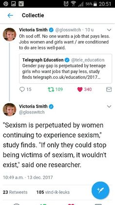 "Sexism is perpetuated by women continuing to experience sexism,"" study finds.  ""If only they could stop being victims of sexism, it wouldn't exist,"" said one researcher."