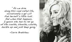 35 Carrie Bradshaw Quotes About Life