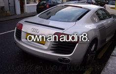 Love Audi. Must own this car.