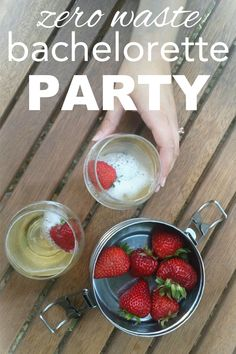 My zero waste bachelorette party from www.goingzerowaste.com