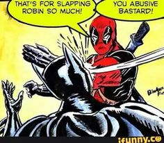 Go Deadpool!! Wait fuck do I pin this to my Deadpool board or my Batman board ? Fuck it I'm pining it on both !
