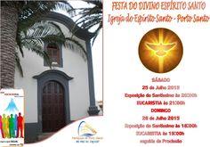 PARÓQUIAS DO PORTO SANTO: Festa do Divino Espírito Santo da Paróquia do Espí...