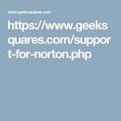 https://www.geeksquares.com/support-for-norton.php