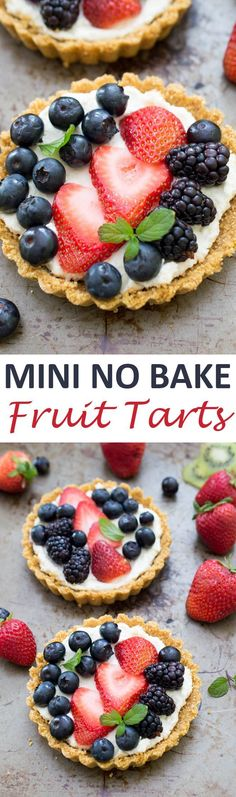 No Bake Mascarpone Fruit Tarts Made With A Homemade Graham Cracker Crust And Layered With Fresh Berries. A Super Colorful And Easy Make Ahead Dessert No Bake Mascarpone Fruit Tarts Made With A Homemade Graham Cracker Crust And L Mini Desserts, Make Ahead Desserts, Just Desserts, Delicious Desserts, Yummy Food, Baking Desserts, Party Desserts, Frozen Desserts, Summer Desserts