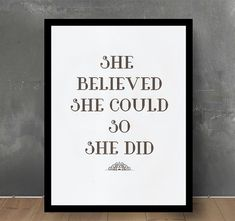 Typographic Print -She Believed She Could - Poster Print - Black - White - Wall Decor - Quote Typography - Inspirational Quote -Art Print