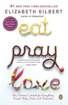 Eat, Pray, Love. I finally read it, and it was definitely worth it. Now I can finally watch the movie :)